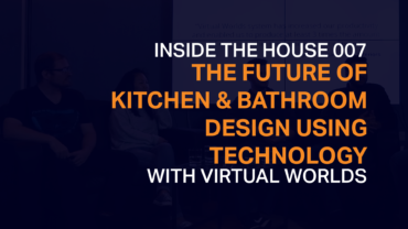 007 The Future of Kitchen & Bathroom Design Using Technology