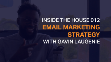 Inside the House 012 Email Marketing Strategy